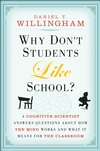 Why Students Don't Like School by Daniel T. Willingham